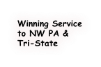 Winning Service to NW PA & Tri-State